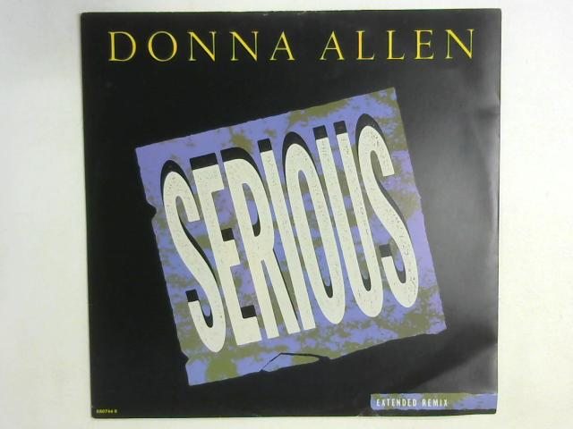 Serious (Extended Remix) 12in By Donna Allen