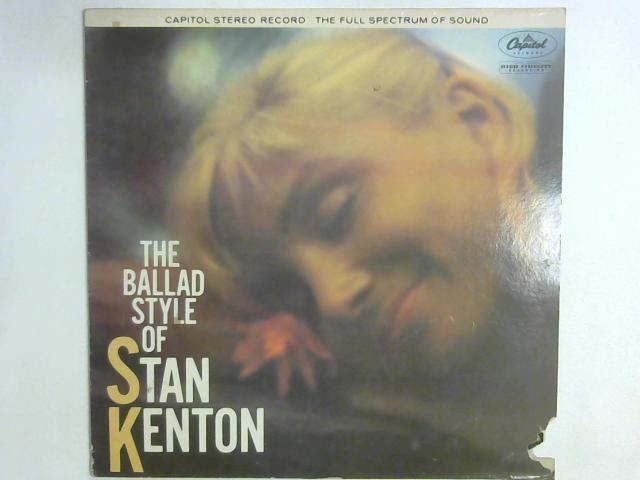 The Ballad Style Of Stan Kenton LP By Stan Kenton