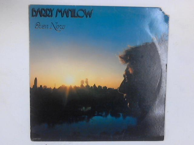 Even Now LP By Barry Manilow