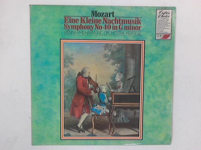 Eine Kleine Nachtmusik / Symphony No. 40 In G Minor LP By Wolfgang Amadeus Mozart