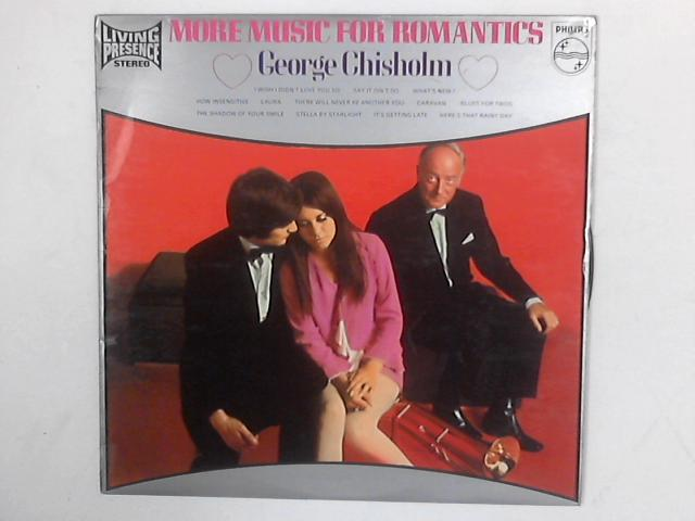 More Music For Romantics LP By George Chisholm