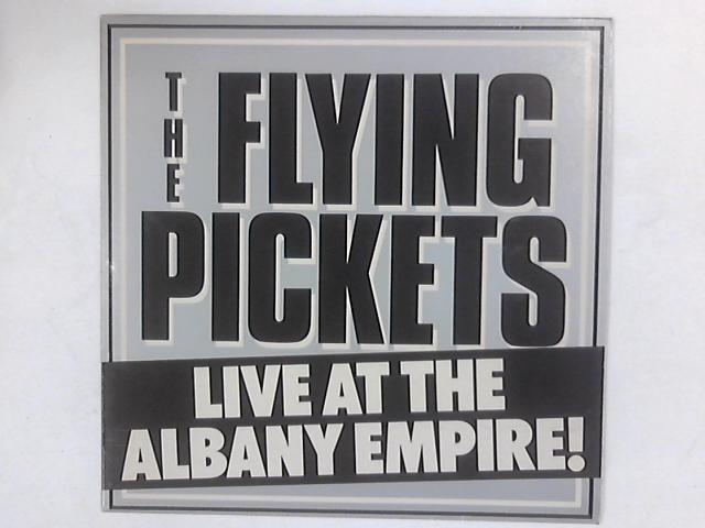 Live At The Albany Empire! LP By The Flying Pickets
