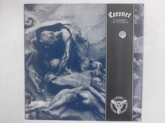 Punishment For Decadence LP with PRINTED INNER SLEEVE By Coroner