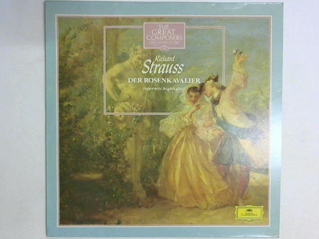 Der Rosenkavalier (Operatic Highlights) LP By Richard Strauss