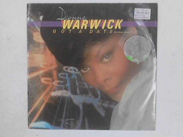 Got A Date (Remixed Version) 12in By Dionne Warwick