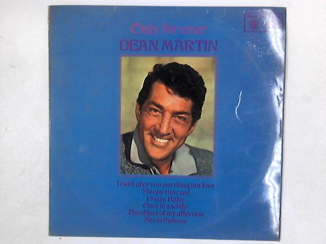 Only For Ever LP By Dean Martin