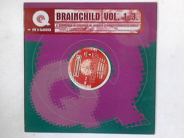 Vol. 1-3. 2x12in COMP By Brainchild