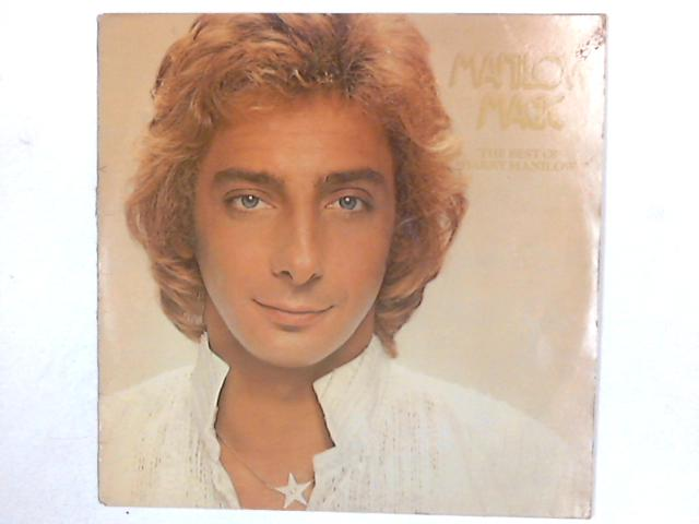 Manilow Magic The Best Of Barry Manilow LP COMP By Barry Manilow