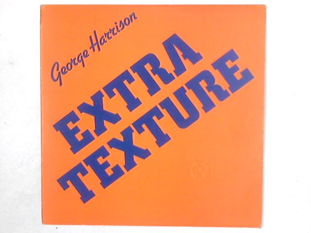 Extra Texture (Read All About It) LP By George Harrison