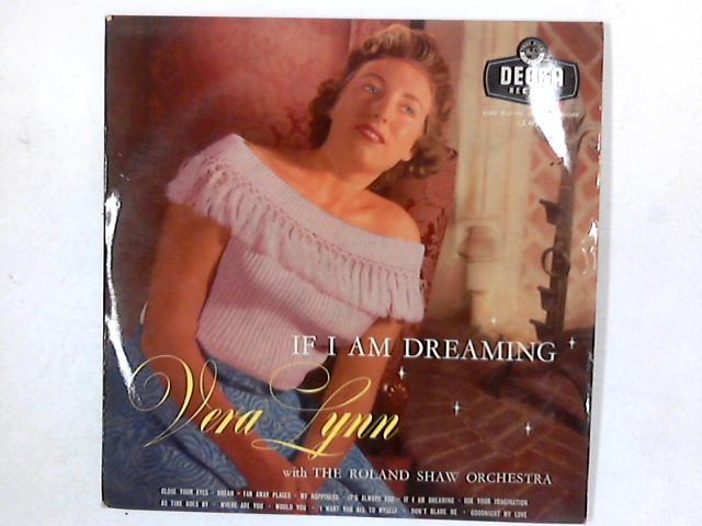 If I Am Dreaming LP By Vera Lynn