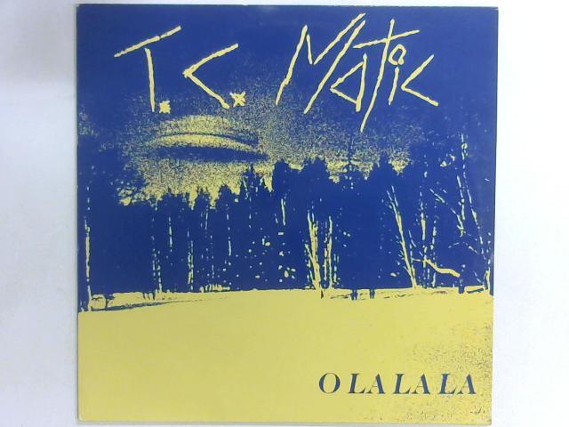 O La La La 12in By TC Matic