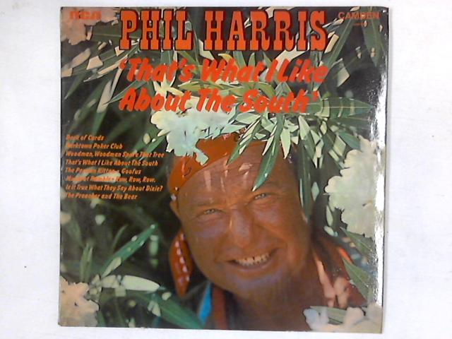 That's What I Like About The South LP By Phil Harris
