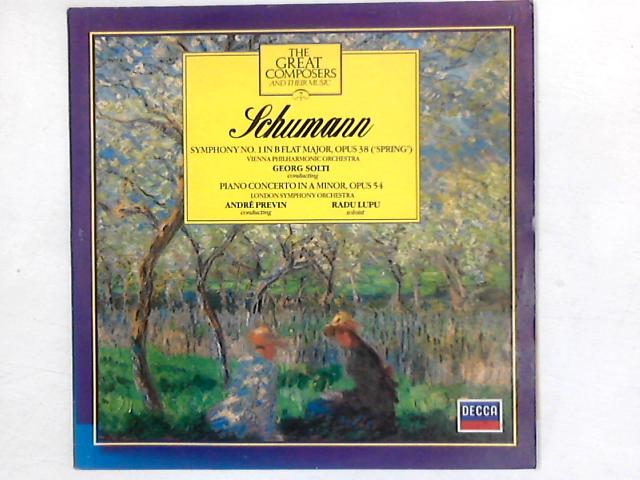 Symphony No. 1 In B-Flat Major, Opus 38 ('Spring') D.759 / Piano Concerto In A Minor, Opus 54 LP By Robert Schumann