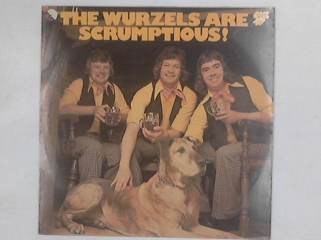 The Wurzels Are Scrumptious! LP By The Wurzels