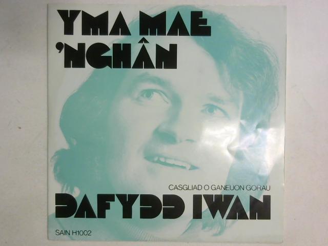 Yma Mae 'Nghân LP By Dafydd Iwan