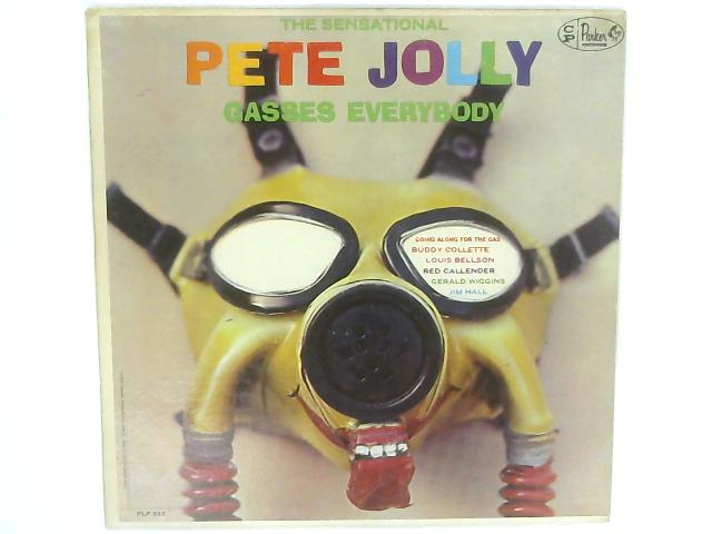 The Sensational Pete Jolly Gasses Everybody By Pete Jolly