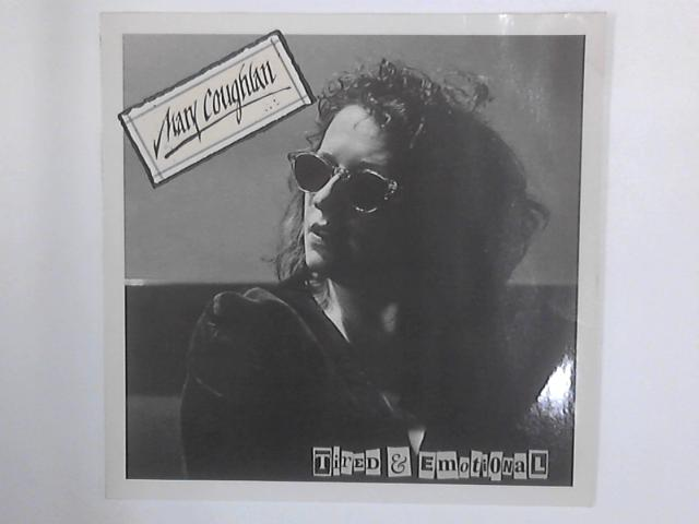 Tired & Emotional LP By Mary Coughlan