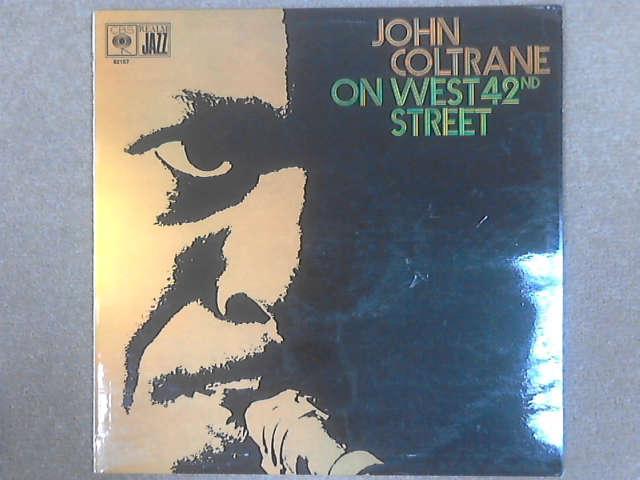 On West 42nd Street LP (M 52157) by John Coltrane