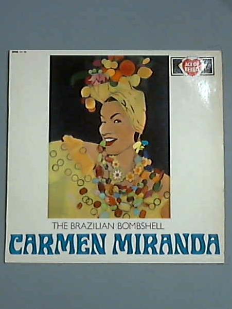 The Brazilian Bombshell LP (AH 99) by Carmen Miranda